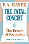 The Fatal Conceit, by Hayek
